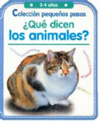 PEQUEÑOS PASOS: ¿QUÉ DICEN LOS ANIMALES?