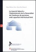 L´INSERCIÓ LABORAL A L´ADMINISTRACIÓ DE LA GENERALITAT DE CATALUNYA DE PERSONES AMB CAPACITAT I
