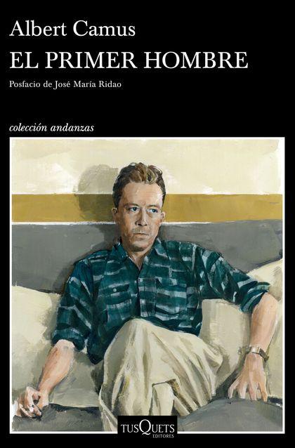 EL PRIMER HOMBRE. POSFACIO DE JOSÉ MARÍA RIDAO