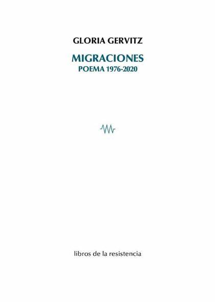 MIGRACIONES. POEMA 1976-2020