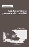 CONFLICTOS BELICOS Y MUEVO ORDEN MUNDIAL