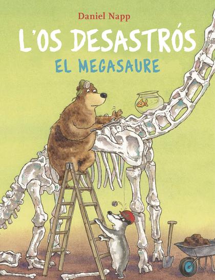 L´OS DESASTRÓS I EL MEGASAURE