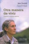 OTRA MANERA DE VIVIR: CUANDO LA COMIDA IMPORTA