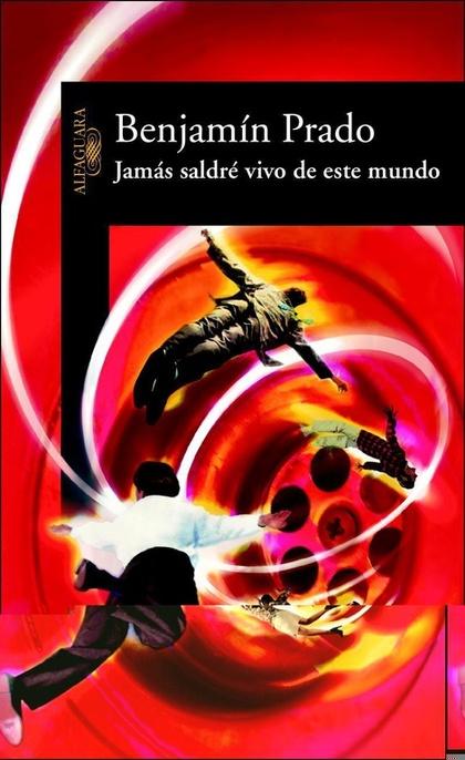 JAMÁS SALDRÉ VIVO DE ESTE MUNDO