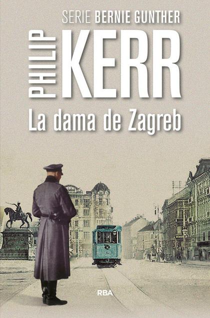 LA DAMA DE ZAGREB.