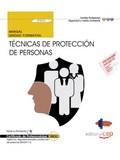 MANUAL. TÉCNICAS DE PROTECCIÓN DE PERSONAS (UF2676). CERTFICADOS DE PROFESIONALI.
