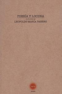 POESIA Y LOCURA EN LA OBRA DE LEOPOLDO.