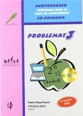 MEDITERRÁNEO, PROBLEMAT 3, PROBLEMAS PARA EL ÁREA DE MATEMÁTICAS. PROBLEMAS PARA EL AREA DE MAT