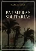 PALMERAS SOLITARIAS