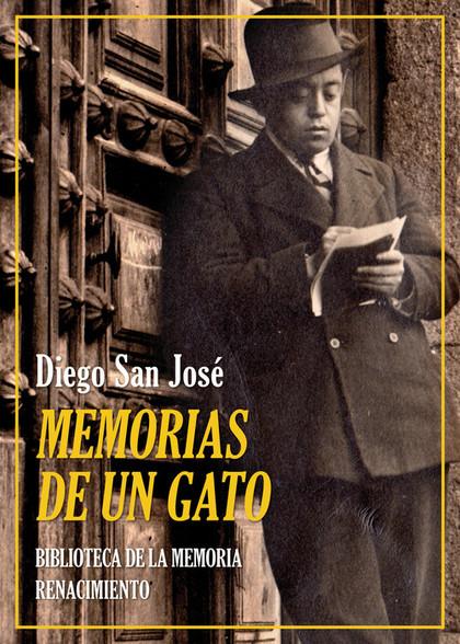MEMORIAS DE UN ´GATO´. ITINERARIO DE UNA VIDA APACIBLE QUE PUDO SER TRÁGICA