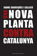 UN NOVA PLANTA CONTRA CATALUNYA.
