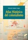 ATLAS HISTÓRICO DEL COLONIALISMO