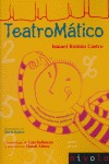 TEATROMÁTICO: DIVERTIMENTOS MATEMÁTICOS TEATRALES PARA TODOS LOS PÚBLICOS