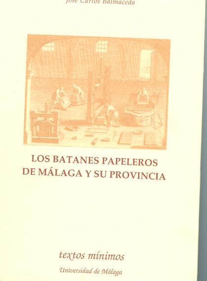 BATANES PAPELEROS DE MALAGA Y SU PROVINCIA
