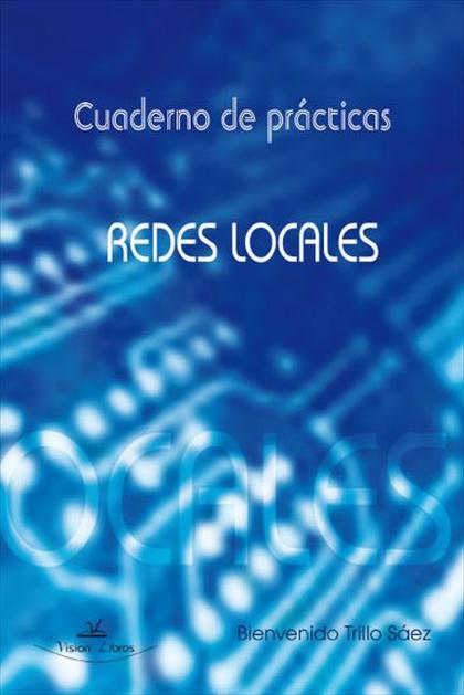 CUADERNO DE PRÁCTICAS DE REDES LOCALES