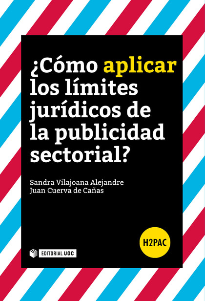 COMO APLICAR LOS LIMITES JURIDICOS DE LA PUBLICIDAD SECTORI