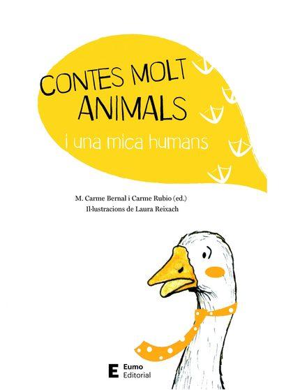 CONTES MOLT ANIMALS I UNA MICA HUMANS.