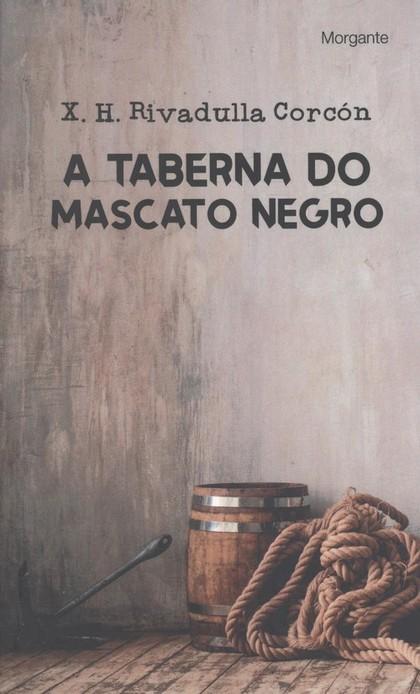 A TABERNA DO MASCATO NEGRO.