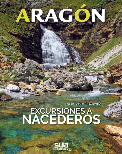 ARAGON. EXCURSIONES A NACEDEROS -SUA.