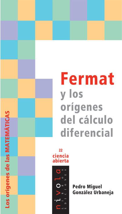 FERMAT Y LOS ORÍGENES DEL CÁLCULO DIFERENCIAL