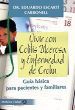VIVIR CON COLITIS ULCEROSA Y ENFERMEDAD DE CROHN