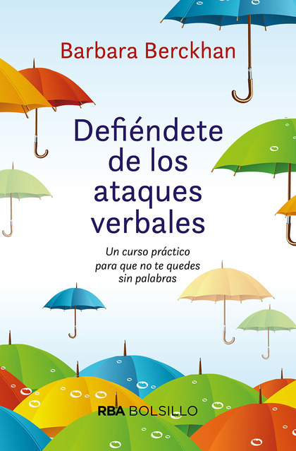 DEFIÉNDETE DE ATAQUES VERBALES (BOL).