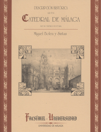 CATEDRAL DE MALAGA facxsimil universidad nº 5