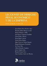 LECCIONES DE DERECHO PENAL ECONÓMICO Y DE LA EMPRESA.. PARTE GENERAL Y ESPECIAL