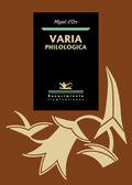 VARIA PHILOLOGICA.