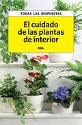 EL CUIDADO DE LAS PLANTAS DE INTE. EBOOK.