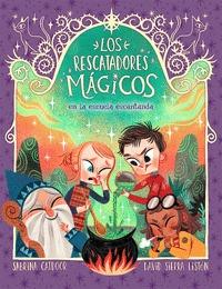 LOS RESCATADORES MÁGICOS 3. EN LA ESCUELA ENCANTADA