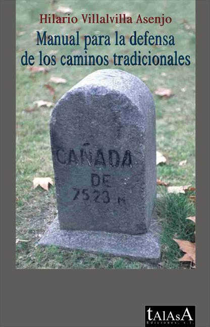 MANUAL PARA LA DEFENSA DE LOS CAMINOS TRADICIONALES