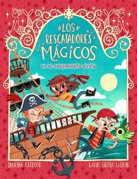 LOS RESCATADORES MÁGICOS 4. EN EL CAMPAMENTO PIRATA.