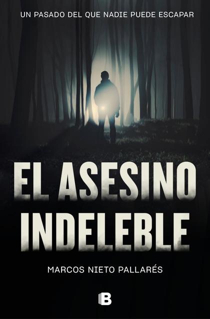 ASESINO INDELEBLE, EL