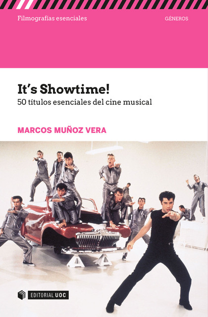 IT´S SHOWTIME!. 50 TITULOS ESENCIALES DEL CINE MUSICAL