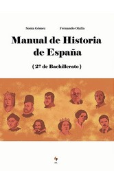 MANUAL DE HISTORIA DE ESPAÑA. 2º BACHILLERATO