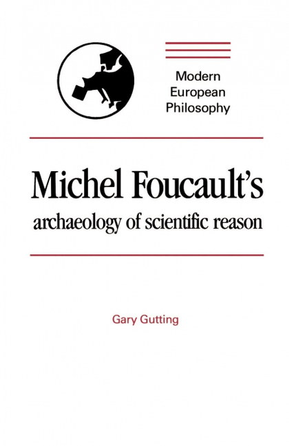 MICHEL FOUCAULT´S ARCHAEOLOGY OF SCIENTIFIC REASON
