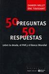 50 PREGUNTAS 50 RESPUESTAS: SOBRE LA DEUDA, EL FMI Y EL BANCO MUNDIAL