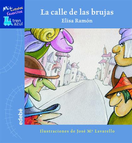 LA CALLE DE LAS BRUJAS