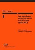 LAS ELECCIONES AUTONÓMICAS EN EL PAÍS VASCO, 1980-2012 (E-BOOK).