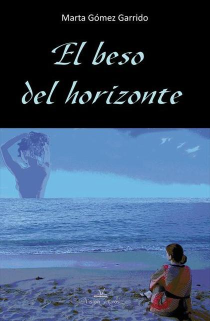 EL BESO DEL HORIZONTE