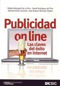PUBLICIDAD ONLINE : LAS CLAVES DEL ÉXITO EN INTERNET