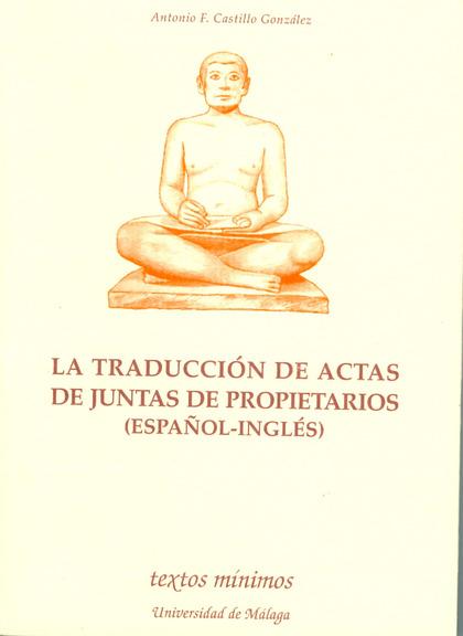 LA TRADUCCIÓN DE ACTAS DE JUNTAS DE PROPIETARIOS (ESPAÑOL-INGLÉS)