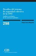 DESAFÍOS DEL SISTEMA DE SEGURIDAD COLECTIVA DE LA ONU (E-BOOK). ANÁLISIS SOCIOLÓGICO DE LAS AME