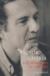 VÍCTOR GAVIRIA: LOS MÁRGENES, AL CENTRO