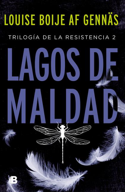 LAGOS DE MALDAD (TRILOGÍA DE LA RESISTENCIA 2).