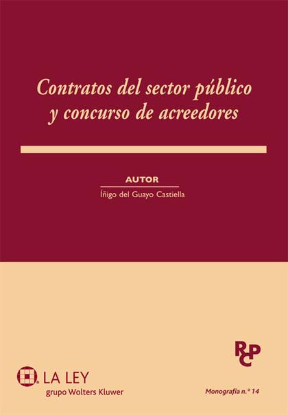 CONTRATOS DEL SECTOR PÚBLICO Y CONCURSO DE ACREEDORES