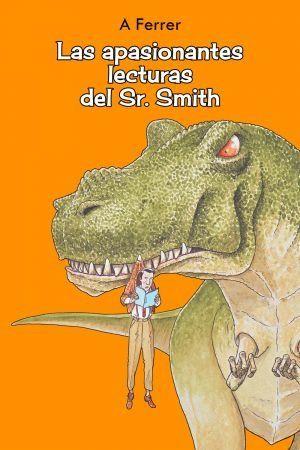 LAS APASIONANTES LECTURAS DEL SR. SMITH