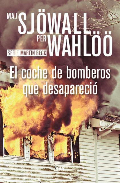 EL COCHE DE BOMBEROS QUE DESAPARECIÓ.