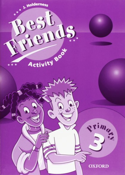 BEST FRIENDS 3 ACTIVITY BOOK PRIMARY